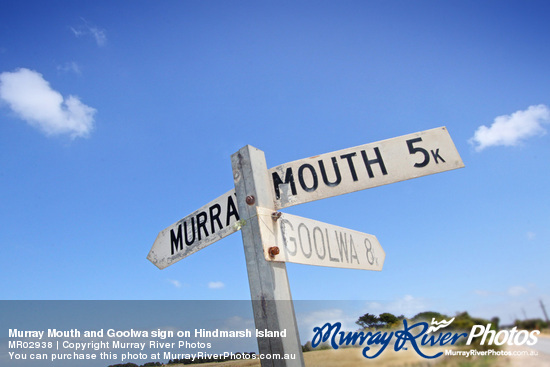 Murray Mouth and Goolwa sign on Hindmarsh Island